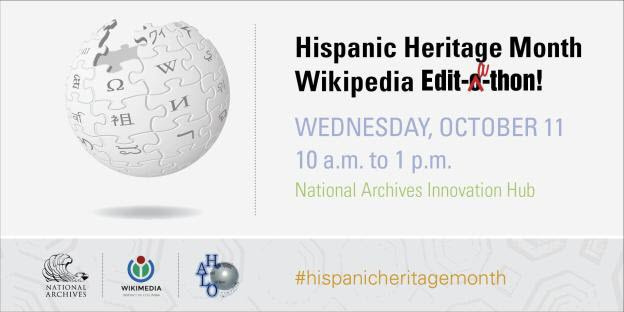 Hispanic Heritage Month Wikipedia Edit-a-thon announcement with Wikipedia logo